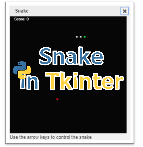 Snake game: Online python tkinter simulator