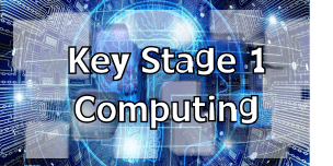 Key Stage 1 Computing